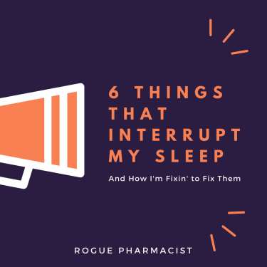 6things that interrupt my sleep